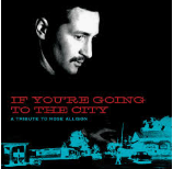 F YOU'RE GOING TO THE CITY: A TRIBUTE TO MOSE ALLISON